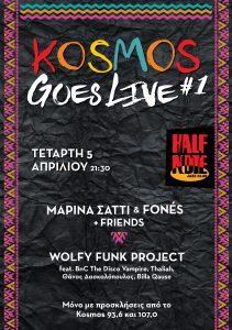 Kosmos Goes Live #1